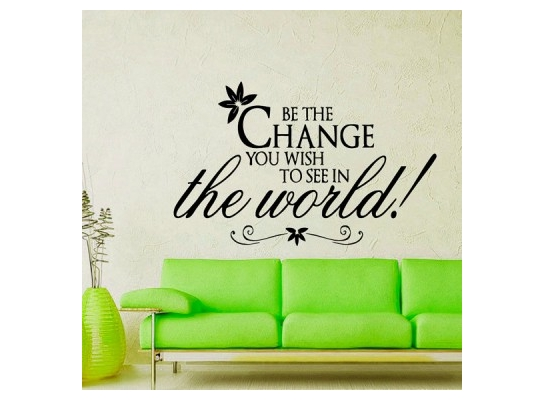 Виниловая наклейка на стену Вe the change фото