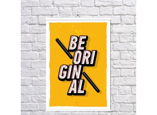 Постер Будь оригинальным фото
